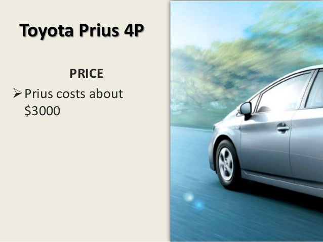 toyota prius hybrid marketing plan Toyota pruis marketing communication plan case study mktg 526 spring 2011 by ahmed coucha accordingly using a unique selling preposition highlighting that toyota prius is the only mass hybrid car produced.