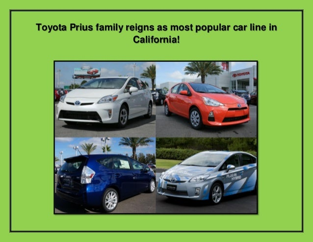Toyota Prius Family reigns as most popular car line in California!