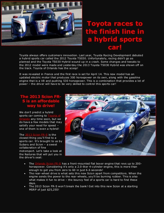 Toyota races to the finish line in a hybrid sports car!