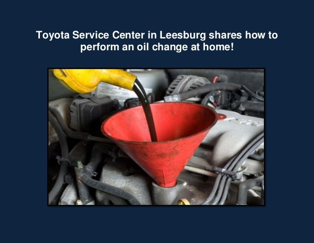 Toyota Service Center in Leesburg shares how to perform an oil change at home