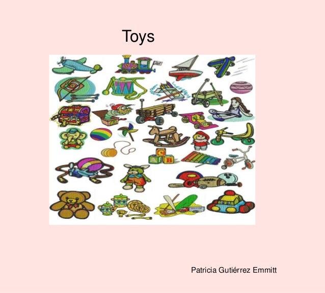 Toys Patricia Gutiérrez Emmitt