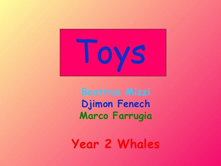 Toys Beatrice Mizzi Djimon Fenech Marco Farrugia Year 2 Whales