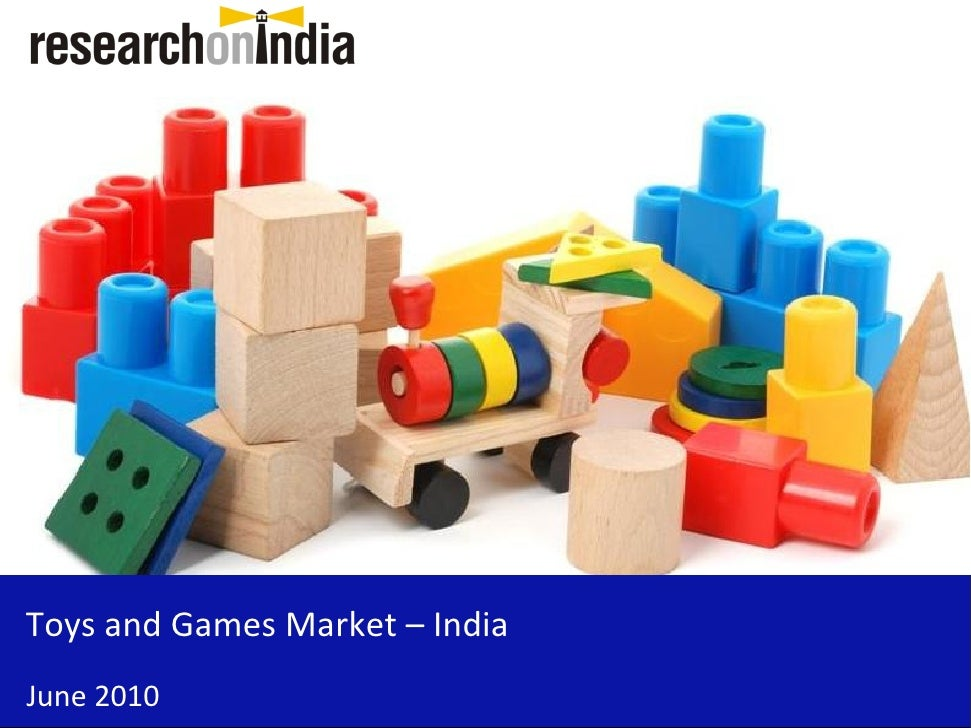 Market Research Report: Toys and Games Market in India 2010