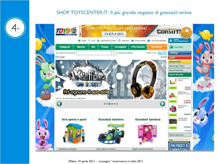 """SHOP.TOYSCENTER.IT: Il più grande negozio di giocatoli online Milano 19 aprile 2011 -  convegno """" ecommerce in italia 2011"""