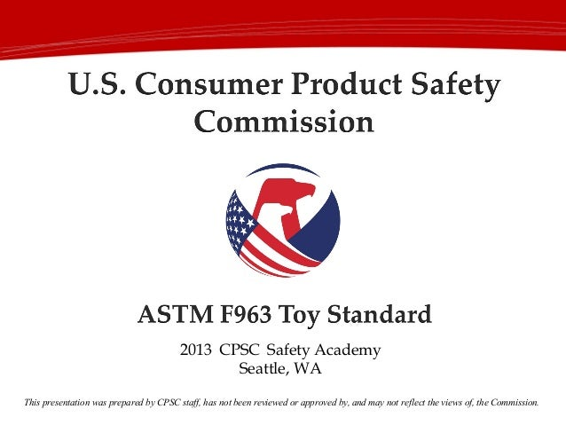 2013 Toy Safety Standard ASTM F963, 2013 Safety Academy