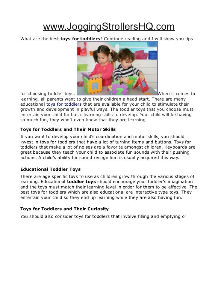 www.JoggingStrollersHQ.comWhat are the best toys for toddlers? Continue reading and I will show you tipsfor choosing toddl...