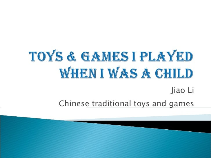 Toys & games i played when i was a child