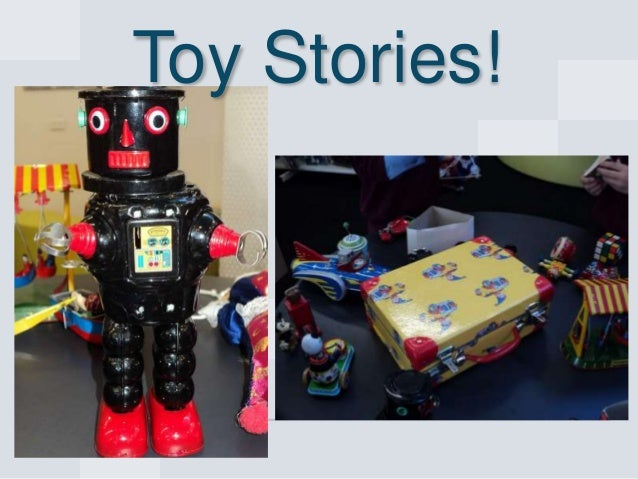 Toy Stories!