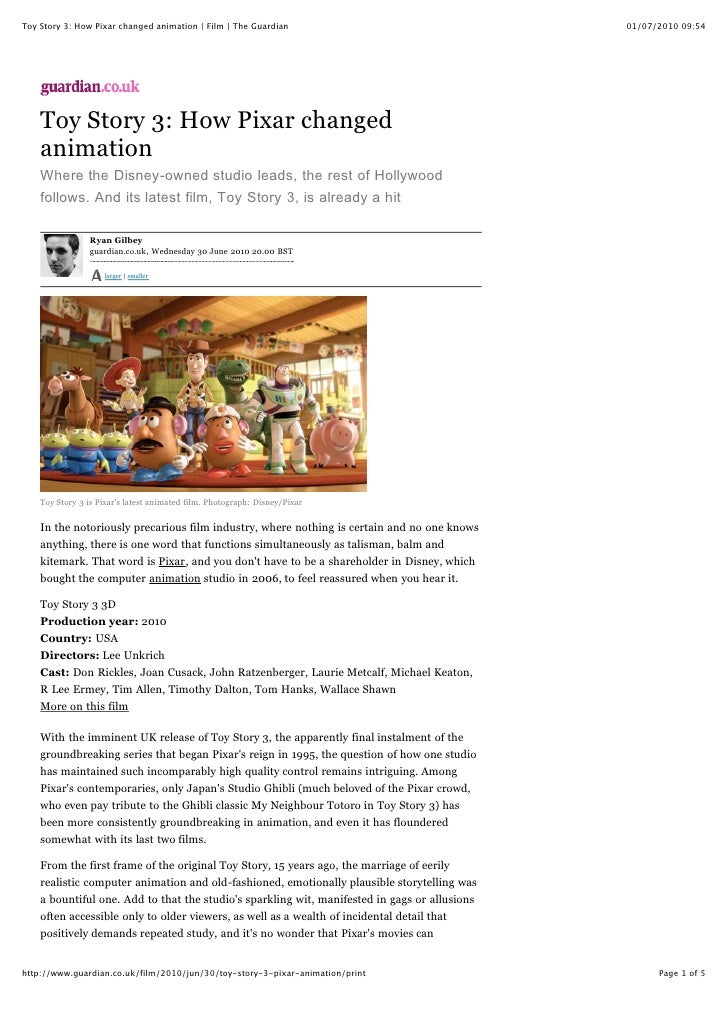 Toy Story 3: How Pixar changed animation | Film | The Guardian                                 01/07/2010 09:54         To...