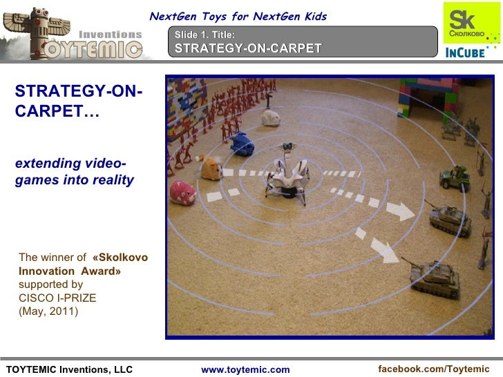 NextGen Toys for NextGen Kids                                Slide 1. Title:                                STRATEGY-ON-CA...