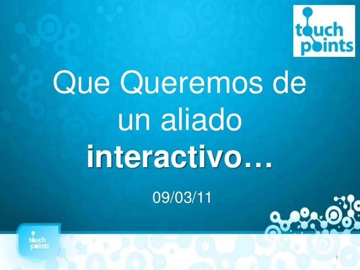 Touchpoints - Aliado Interactivo de las Agencias