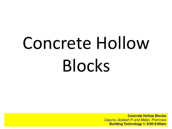 Concrete Hollow    Blocks                        Concrete Hollow BlocksAggregates         Capuno, Azaleah P. and Malan,and...
