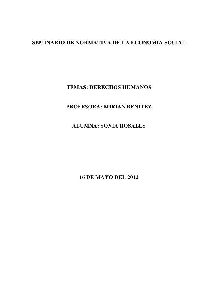 SEMINARIO DE NORMATIVA DE LA ECONOMIA SOCIAL         TEMAS: DERECHOS HUMANOS         PROFESORA: MIRIAN BENITEZ           A...