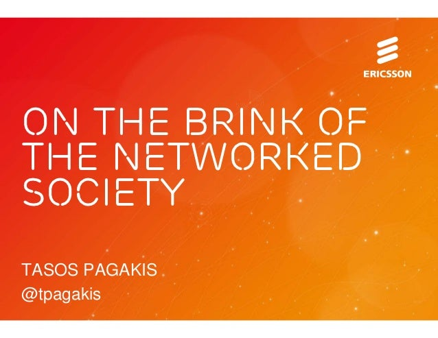 ON THE BRINK OFTHE NETWORKEDSOCIETYTASOS PAGAKIS@tpagakis