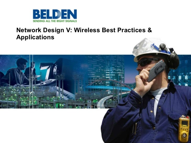 Network Design V: Wireless Best Practices & Applications