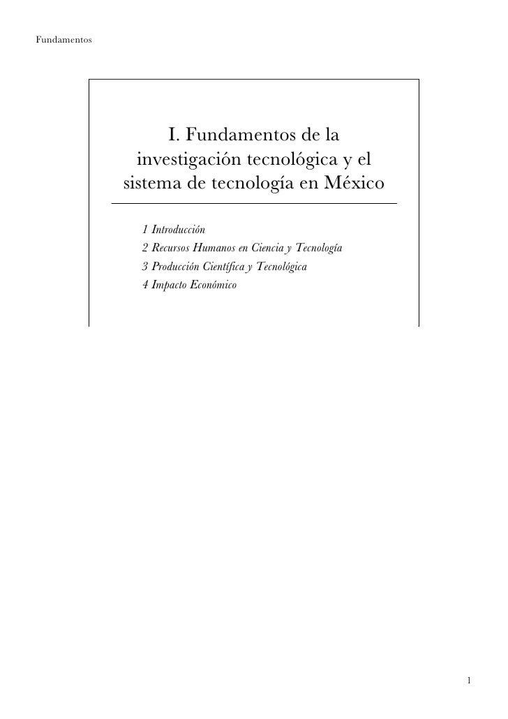 Fundamentos                    I. Fundamentos de la                investigación tecnológica y el              sistema de ...