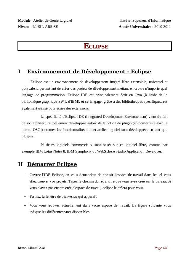 Module : Atelier de Génie Logiciel  Institut Supérieur d'Informatique  Niveau : L2-SIL-ARS-SE  Année Universitaire : 2010-...