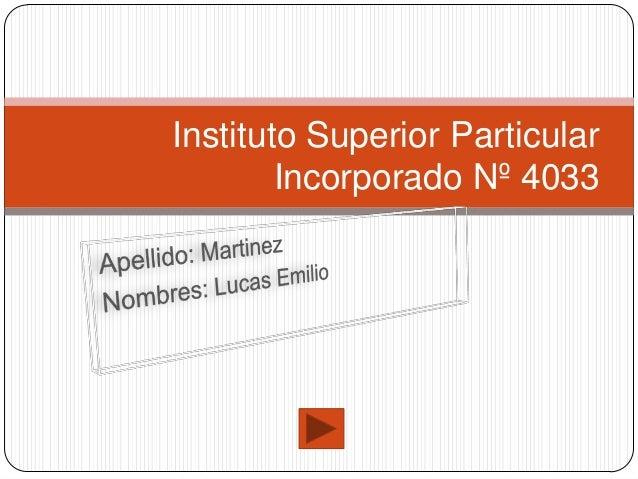 Instituto Superior Particular        Incorporado Nº 4033