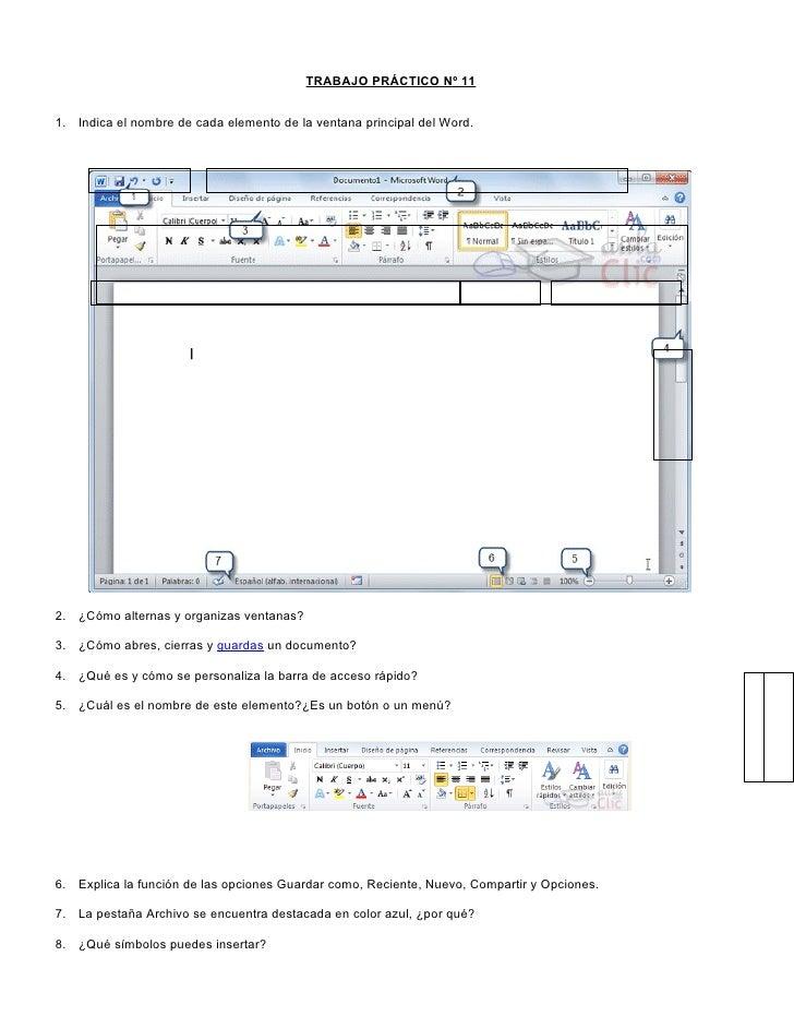 TRABAJO PRÁCTICO Nº 111. Indica el nombre de cada elemento de la ventana principal del Word.2. ¿Cómo alternas y organizas ...