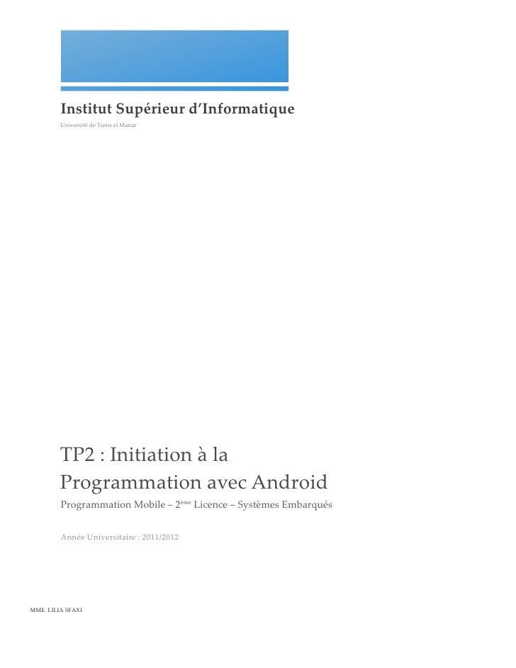 Institut Supérieur d'Informatique            Université de Tunis el Manar            TP2 : Initiatio...