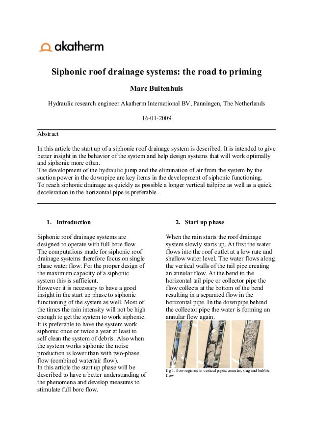 Siphonic roof drainage systems: the road to priming                                      Marc Buitenhuis    Hydraulic rese...