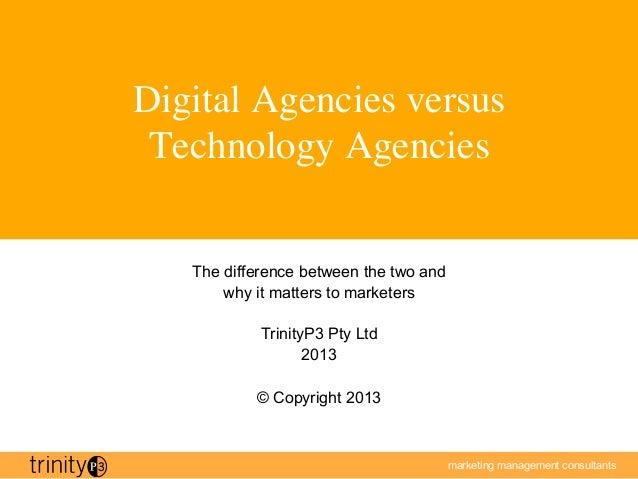 Digital Agencies versus Technology Agencies