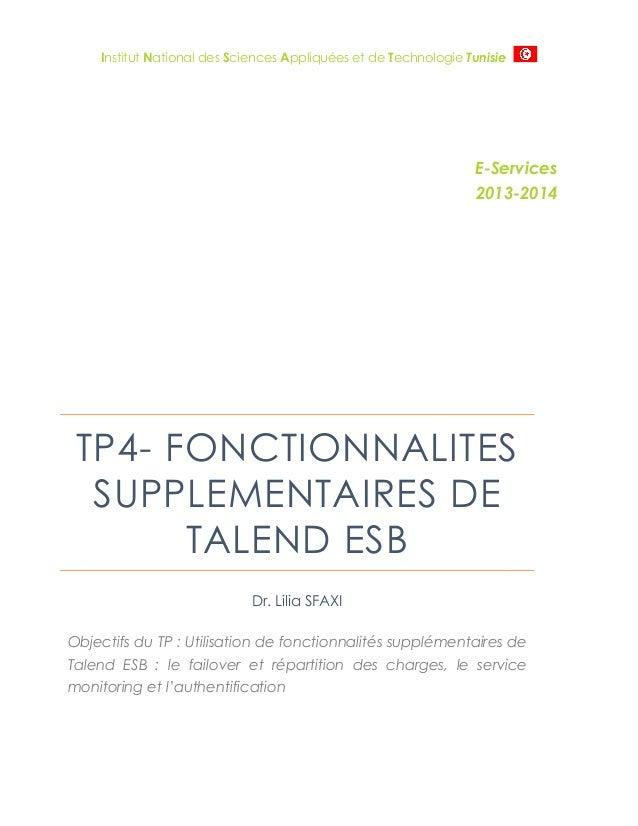 Institut National des Sciences Appliquées et de Technologie Tunisie  E-Services 2013-2014  TP4- FONCTIONNALITES SUPPLEMENT...