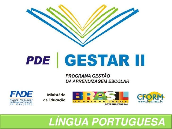 Ministério<br />da Educação<br />LÍNGUA PORTUGUESA  <br />