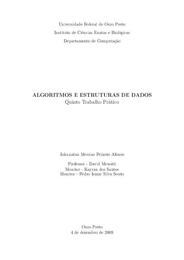 Universidade Federal de Ouro Preto Instituto de Ciências Exatas e Biológicas Departamento de Computação ALGORITMOS E ESTRU...