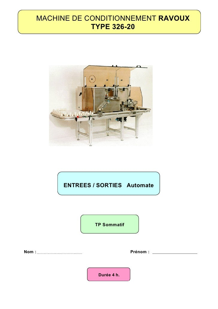 MACHINE DE CONDITIONNEMENT RAVOUX                 TYPE 326-20              ENTREES / SORTIES Automate                     ...