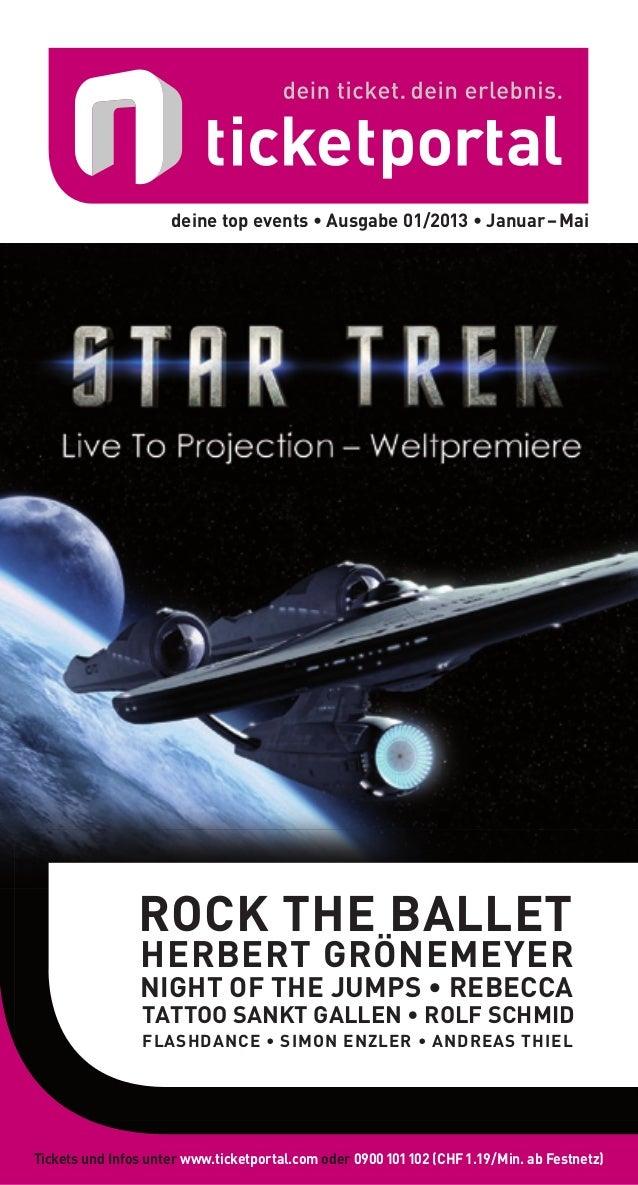 deine top events • Ausgabe 01/2013 • Januar – Mai                ROCK THE BALLET                HERBERT GRÖNEMEYER        ...