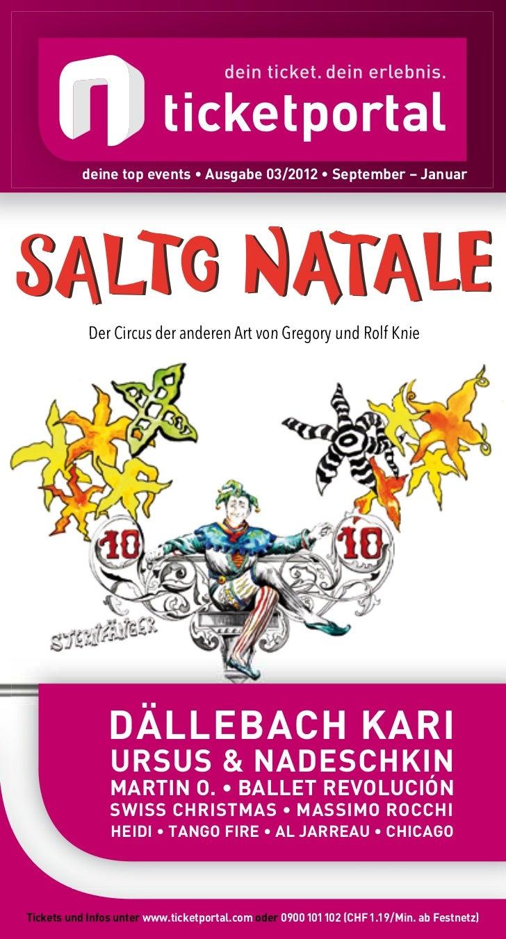 deine top events • ausgabe 03/2012 • September – Januar            Der Circus der anderen Art von Gregory und Rolf Knie   ...