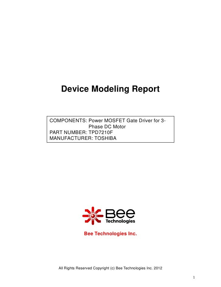 Device Modeling ReportCOMPONENTS: Power MOSFET Gate Driver for 3-             Phase DC MotorPART NUMBER: TPD7210FMANUFACTU...