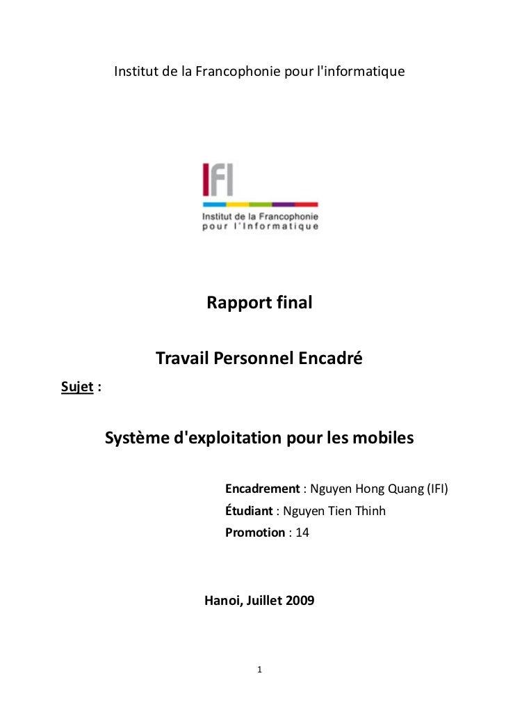 Institut de la Francophonie pour linformatique                         Rapport final                 Travail Personnel Enc...