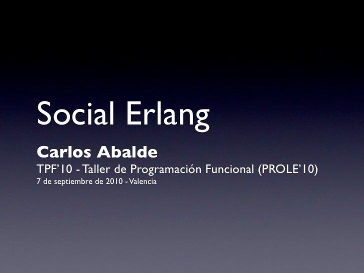 Social Erlang