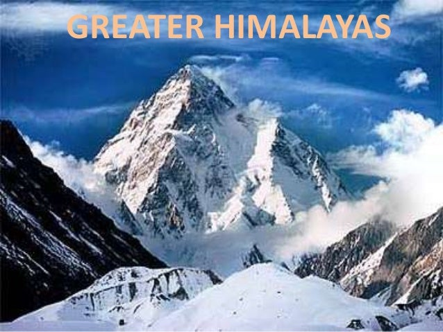 GREATER HIMALAYAS