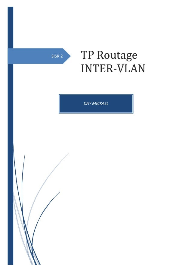 SISR 2 DAY MICKAEL TP Routage INTER-VLAN