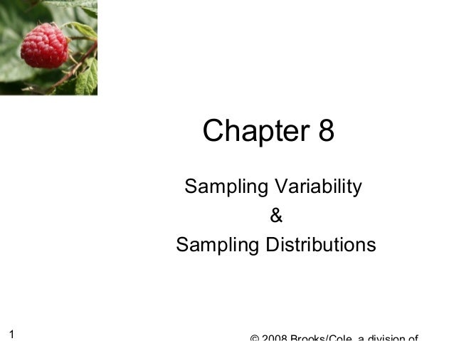 1 Chapter 8 Sampling Variability & Sampling Distributions