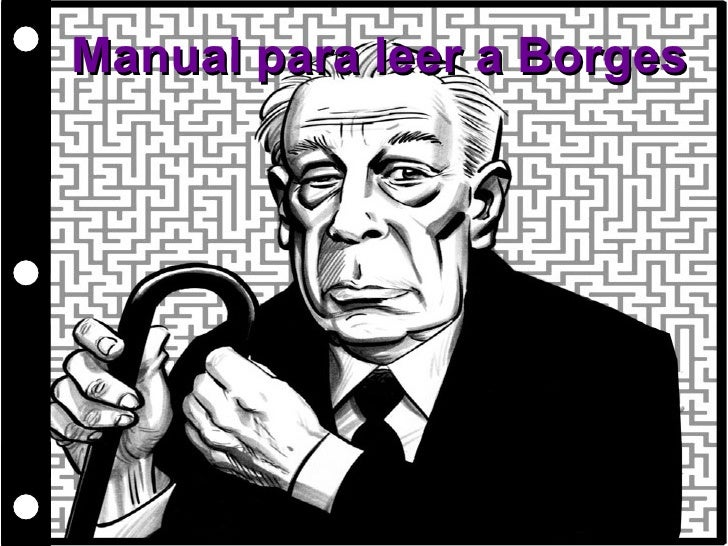 Manual para leer a Borges