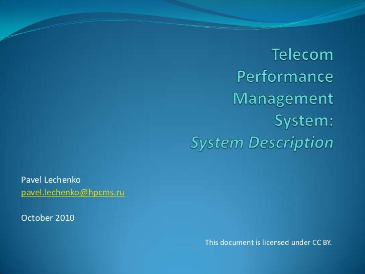 Telecom Performance Management System: Overview