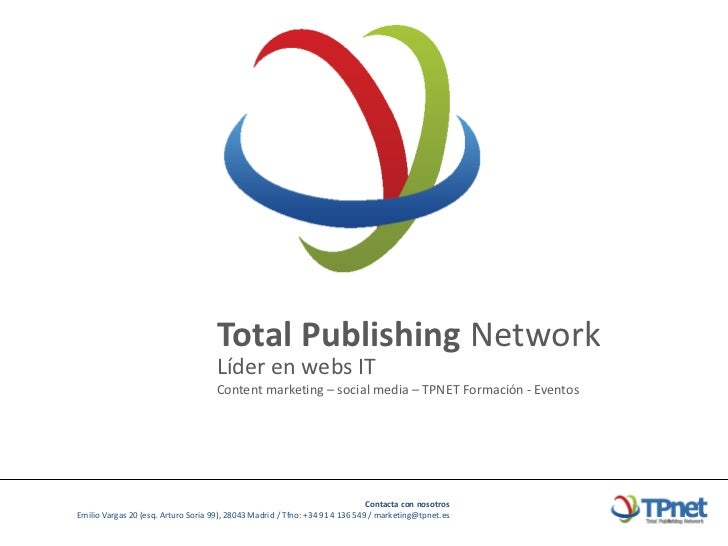 Total Publishing Network                                     Líder en webs IT                                     Content ...