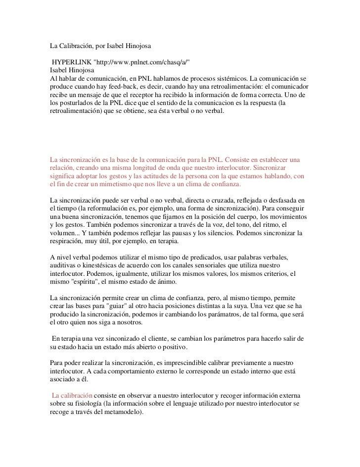 """La Calibración, por Isabel Hinojosa HYPERLINK """"http://www.pnlnet.com/chasq/a/""""Isabel HinojosaAl hablar de comunicación, en..."""
