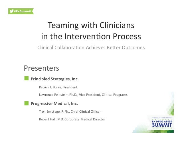 Teaming	   with	   Clinicians	   	    in	   the	   Interven3on	   Process	    Clinical	   Collabora3on	   Achieves	   Be9e...