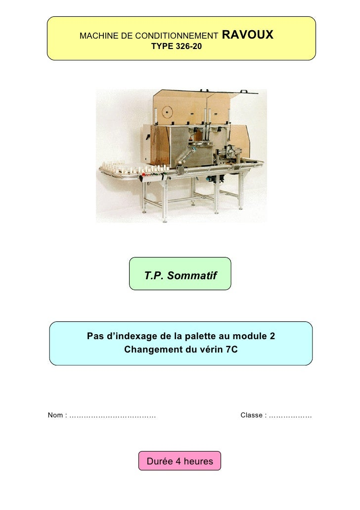MACHINE DE CONDITIONNEMENT    RAVOUX                    TYPE 326-20                       T.P. Sommatif           Pas d'in...