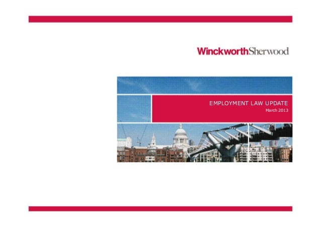 EMPLOYMENT LAW UPDATE              March 2013