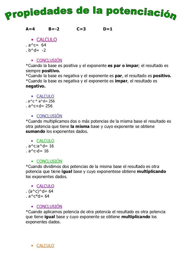 A=4         B=-2          C=3           D=1   • CALCULO. a^c= 64. b^d= -2   • CONCLUSIÓN*Cuando la base es positiva y el e...
