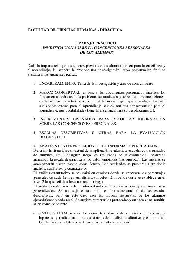 FACULTAD DE CIENCIAS HUMANAS - DIDÁCTICA TRABAJO PRÁCTICO: INVESTIGACION SOBRE LA CONCEPCIONES PERSONALES DE LOS ALUMNOS D...