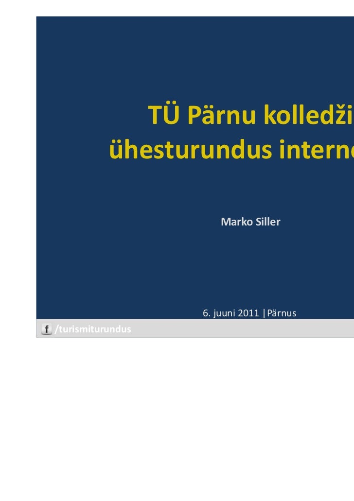TÜ Pärnu kolledži ühesturundus internetis   seminar