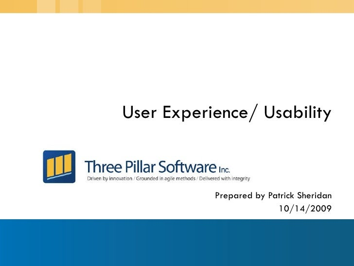Three Pillar User Experience and Usability Capabilities