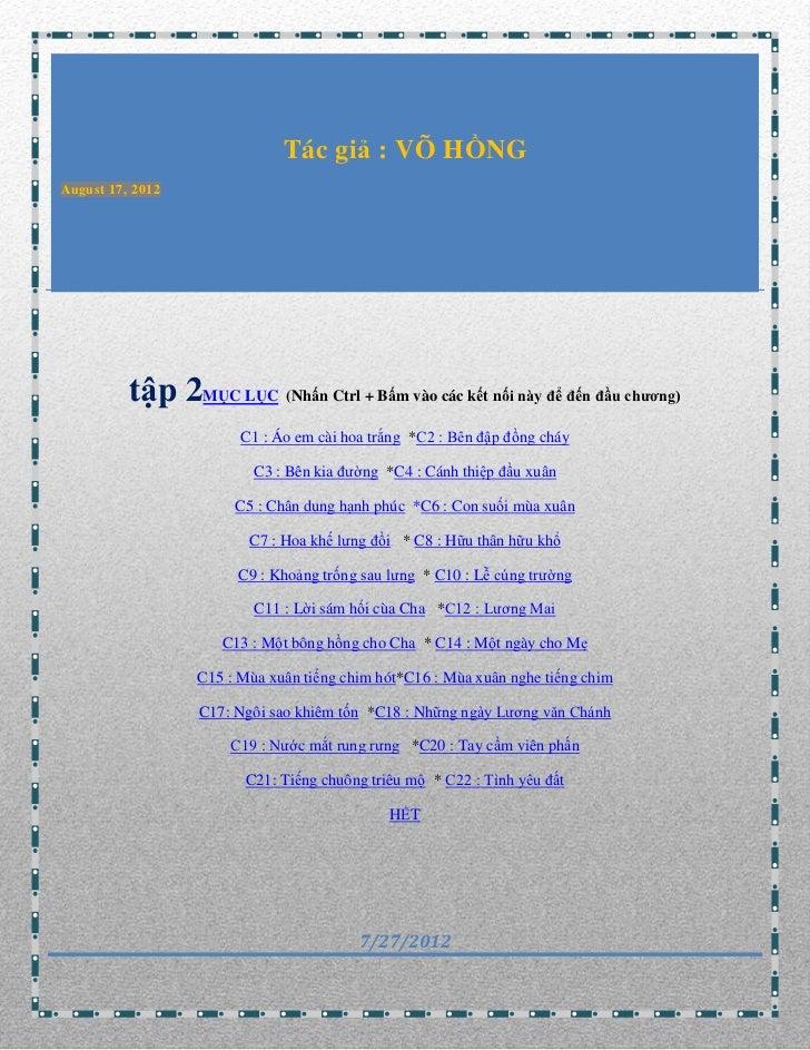 Tác giả : VÕ HỒNGAugust 17, 2012  TẬP TRUYỆN NGẮN CỦA VÕ          HỒNG          tập 2MỤC LỤC (Nhấn Ctrl + Bấm vào các kết ...